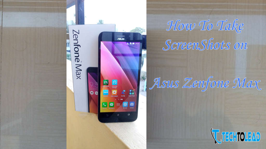 How To Take Screenshot on Asus Zenfone Max