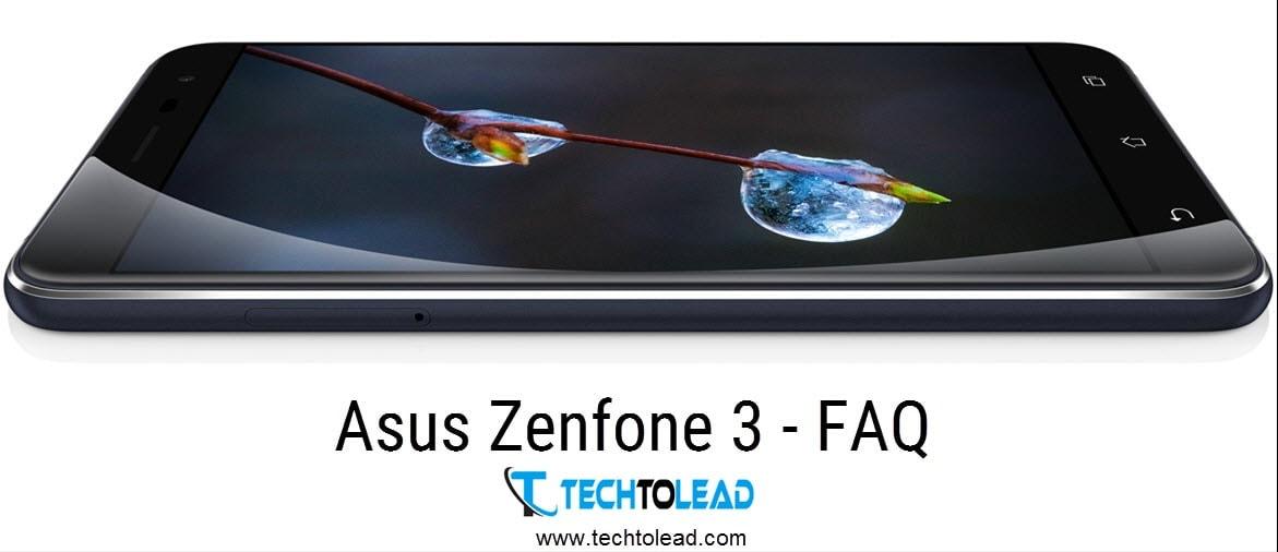 Asus Zenfone 3 FAQ