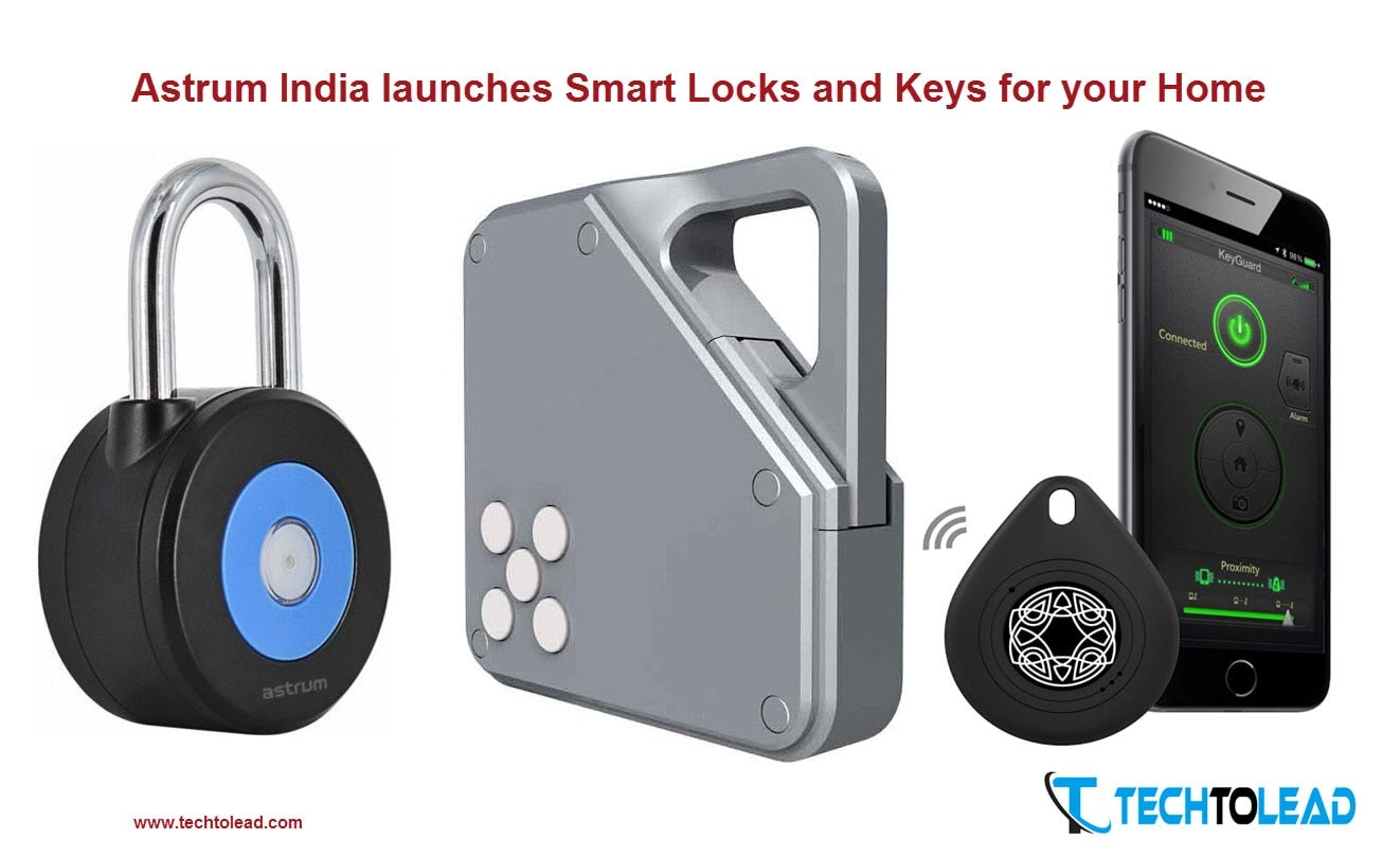 astrum-india-launches-smart-locks-and-keys-for-your-home