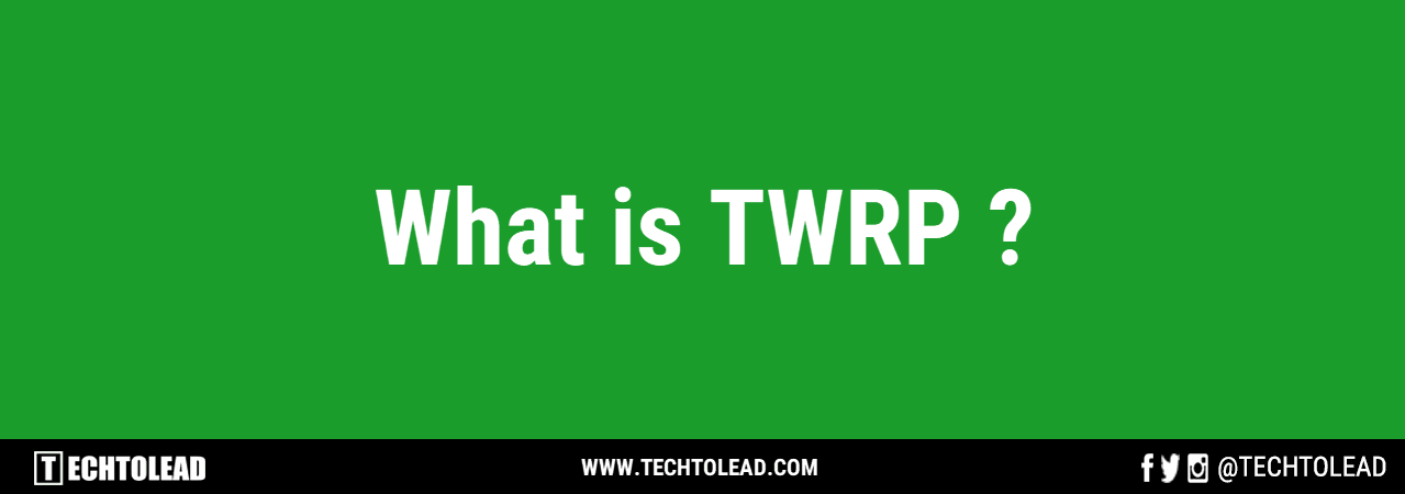 What Is TWRP